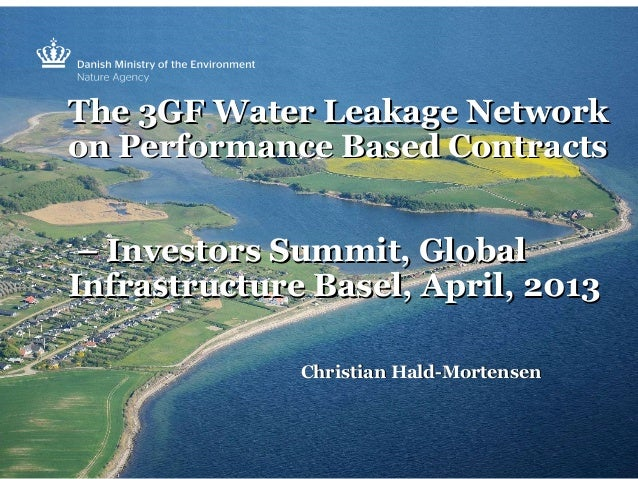 The 3GF Water Leakage NetworkThe 3GF Water Leakage Network on Performance Based Contractson Performance Based Contracts – ...