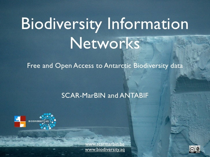 Biodiversity Information       NetworksFree and Open Access to Antarctic Biodiversity data           SCAR-MarBIN and ANTAB...