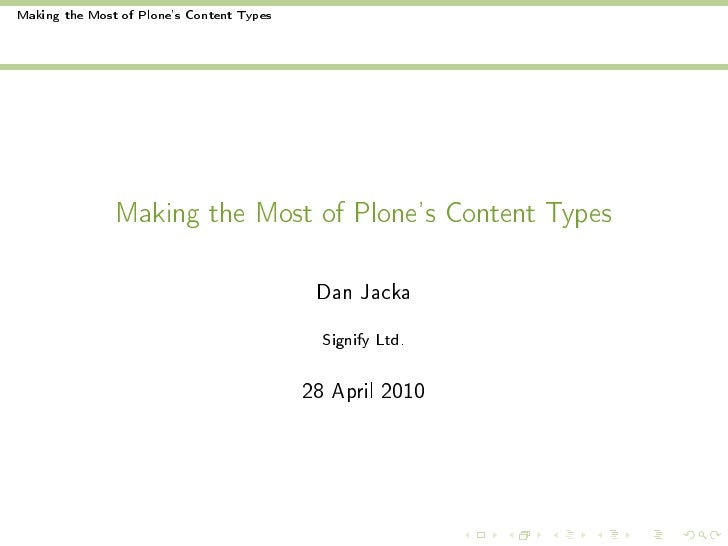Making the Most of Plone's Content Types                    Making the Most of Plone's Content Types                      ...