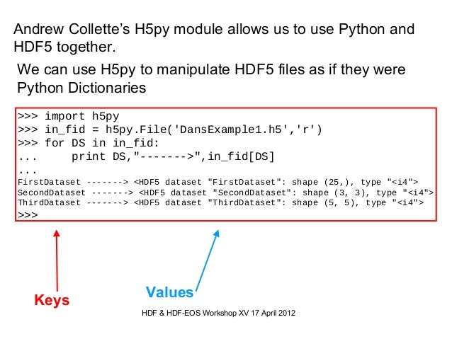Using HDF5 and Python: The H5py module