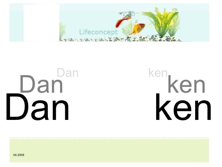 Dan ken Dan ken Dan ken