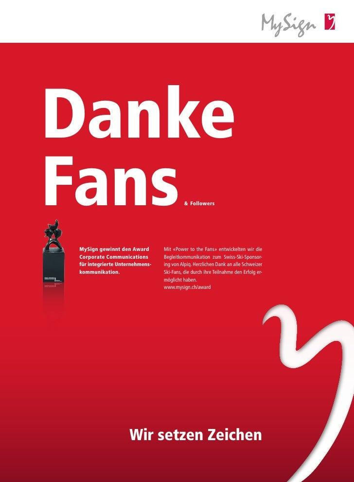 DankeFans                                      & FollowersMySign gewinnt den Award        Mit «Power to the Fans» entwicke...