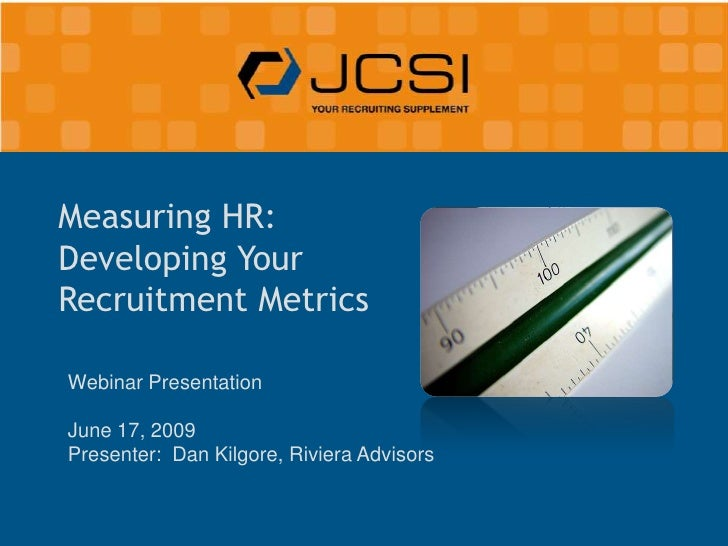 Measuring HR: Developing Your Recruitment Metrics
