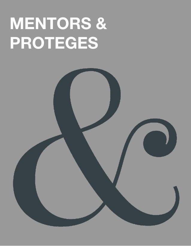 MENTORS & PROTEGES