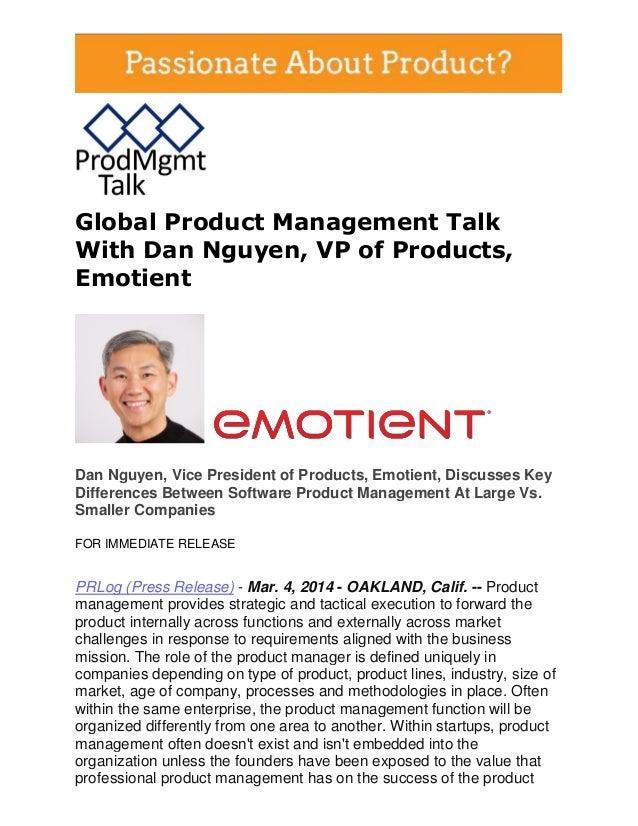 Global Product Management Talk With Dan Nguyen, VP of Products, Emotient  Dan Nguyen, Vice President of Products, Emotient...