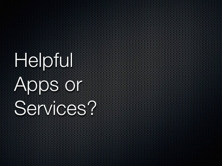 HelpfulApps orServices?