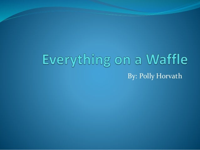 By: Polly Horvath