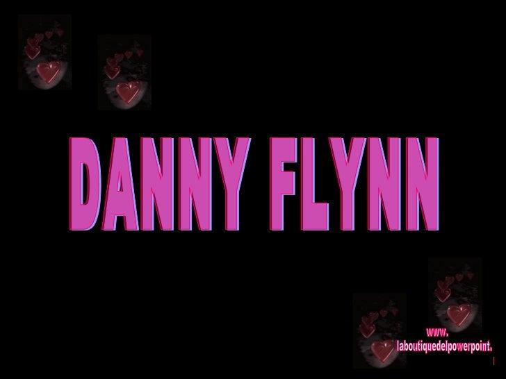 DANNY FLYNN www. laboutiquedelpowerpoint. com
