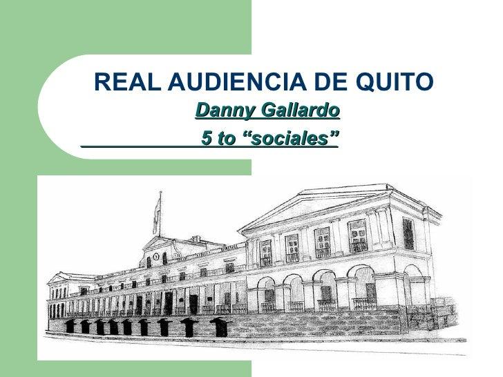 """REAL AUDIENCIA DE QUITO Danny Gallardo 5 to """"sociales"""""""