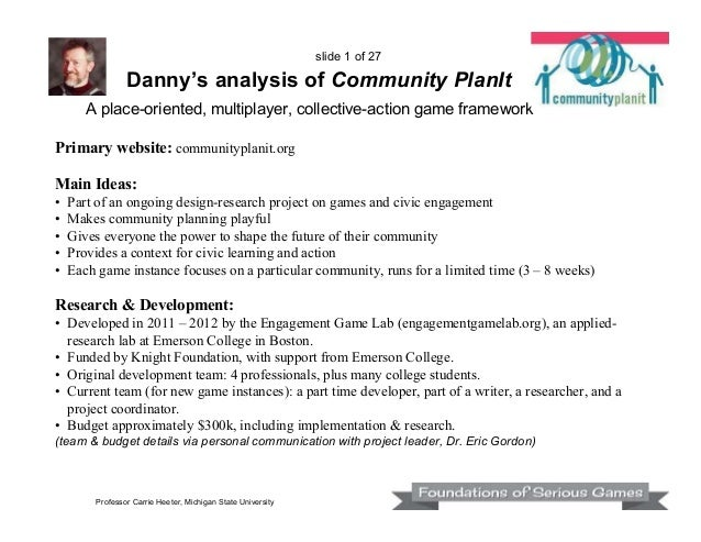 slide 1 of 27  Danny's analysis of Community PlanIt A place-oriented, multiplayer, collective-action game framework Primar...
