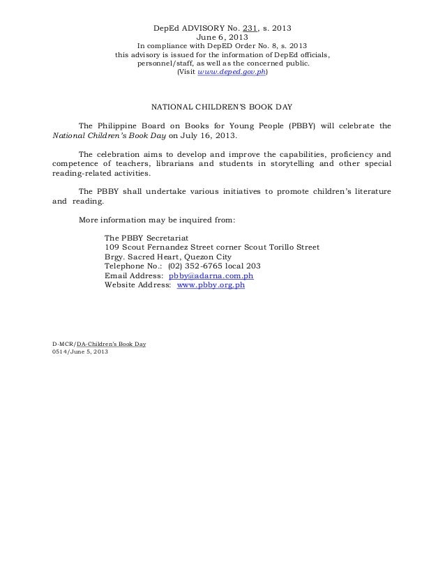 DepEd ADVISORY No. 231, s. 2013June 6, 2013In compliance with DepED Order No. 8, s. 2013this advisory is issued for the in...