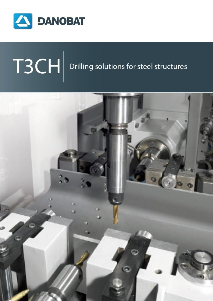T3CH   Drilling solutions for steel structures