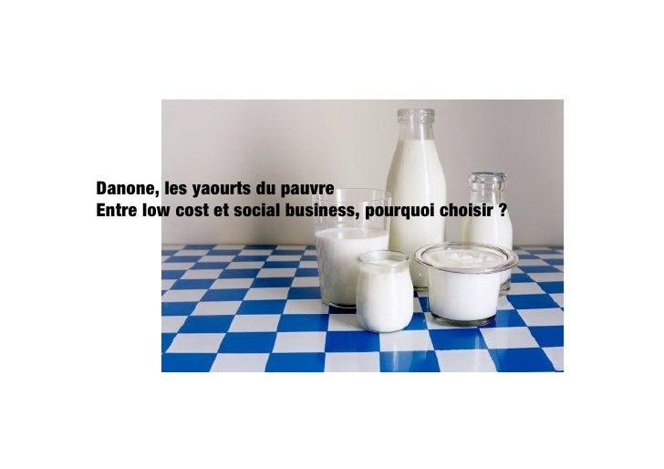 Danone, les yaourt du pauvre