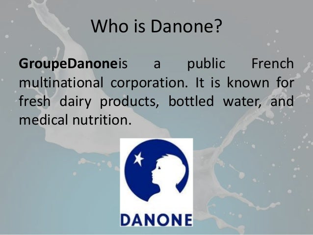 case study of danone Danone case study - get the necessary coursework here and forget about your fears let specialists do their tasks: get the required essay here and wait for the highest score composing a custom paper is work through lots of stages.