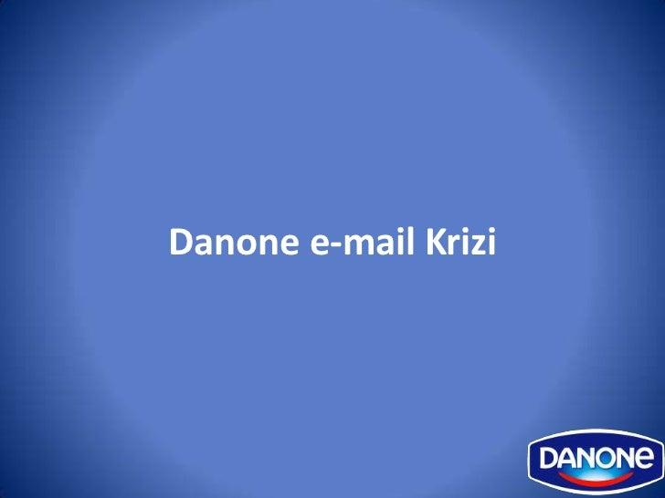 Danone e-mail Krizi