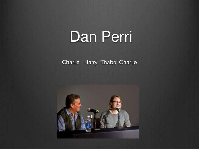 Dan PerriCharlie Harry Thabo Charlie