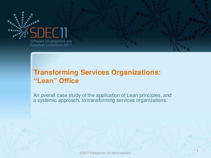 """Transforming Services Organizations:""""Lean"""" OfficeAn overall case study of the application of Lean principles, anda systemi..."""