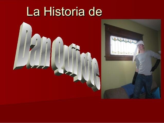 La Historia deLa Historia de