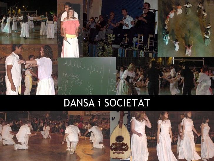 DANSA i SOCIETAT