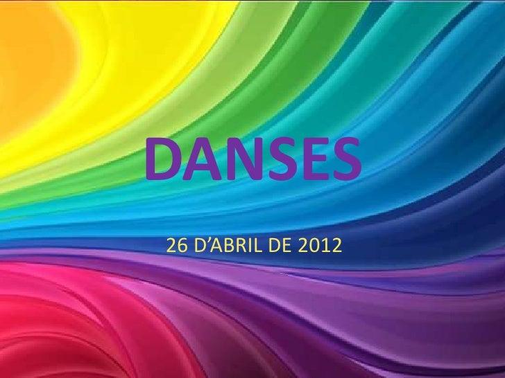 DANSES26 D'ABRIL DE 2012