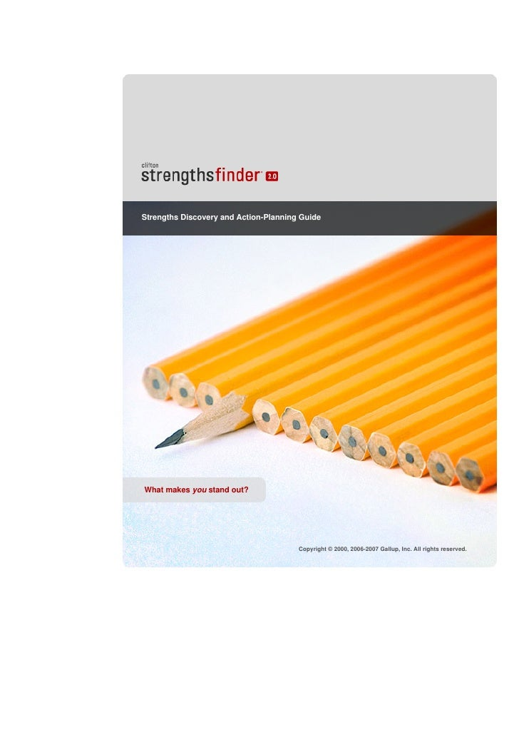 Strengths Discovery and Action-Planning Guide     What makes you stand out?                                            Cop...