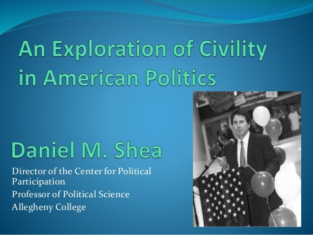 Director of the Center for Political Participation Professor of Political Science Allegheny College
