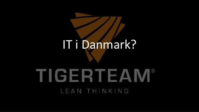 IT i Danmark?