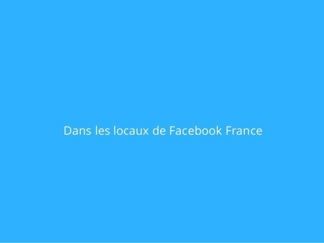 Dans les locaux de Facebook France