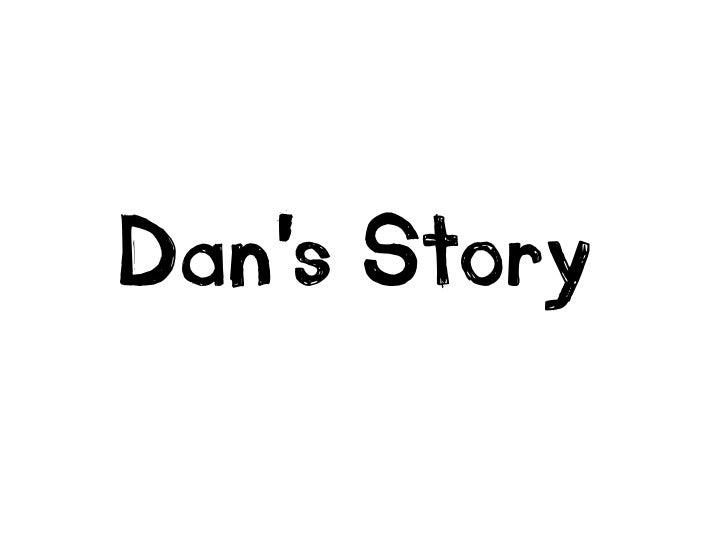 Dan's Story<br />