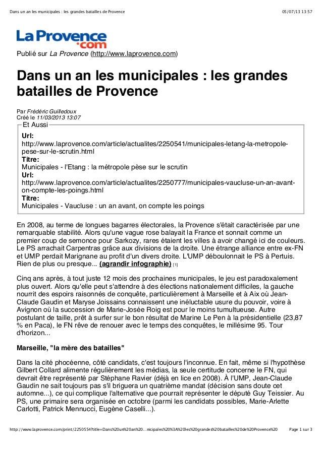 05/07/13 13:57Dans un an les municipales : les grandes batailles de Provence Page 1 sur 3http://www.laprovence.com/print/2...