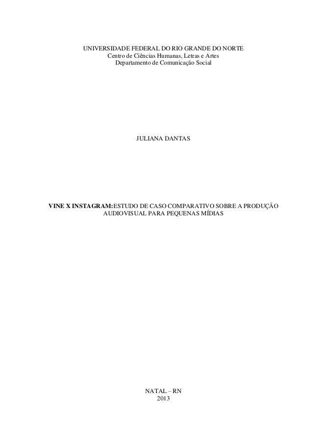 UNIVERSIDADE FEDERAL DO RIO GRANDE DO NORTE  Centro de Ciências Humanas, Letras e Artes  Departamento de Comunicação Socia...