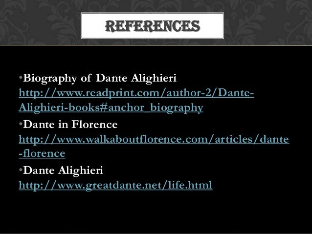 the political and literary life of dante alighieri A short dante alighieri biography describes dante alighieri's life, times, and work also explains the historical and literary context that influenced inferno.