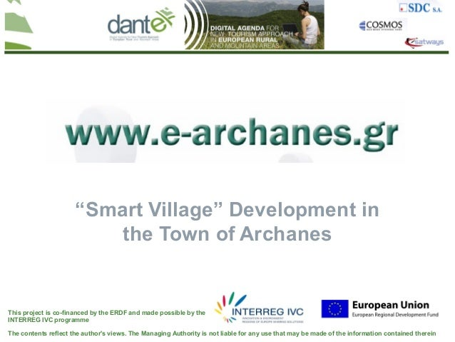 """Smart Village"" Development in                          the Town of ArchanesThis project is co-financed by the ERDF and ma..."