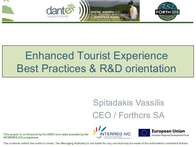 Enhanced Tourist Experience          Best Practices & R&D orientation                                                     ...