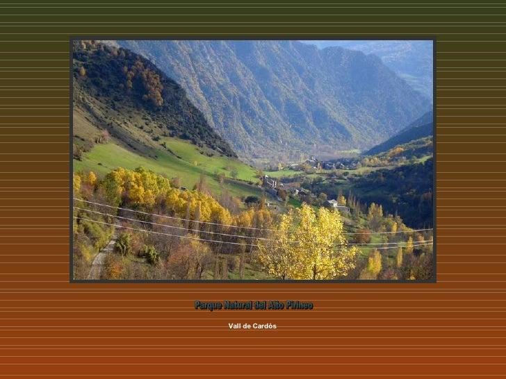 Vall de Cardós Parque Natural del Alto Pirineo