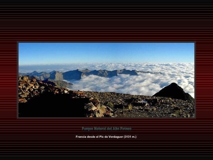 Parque Natural del Alto Pirineo Francia desde el Pic de Verdaguer (3131 m.)