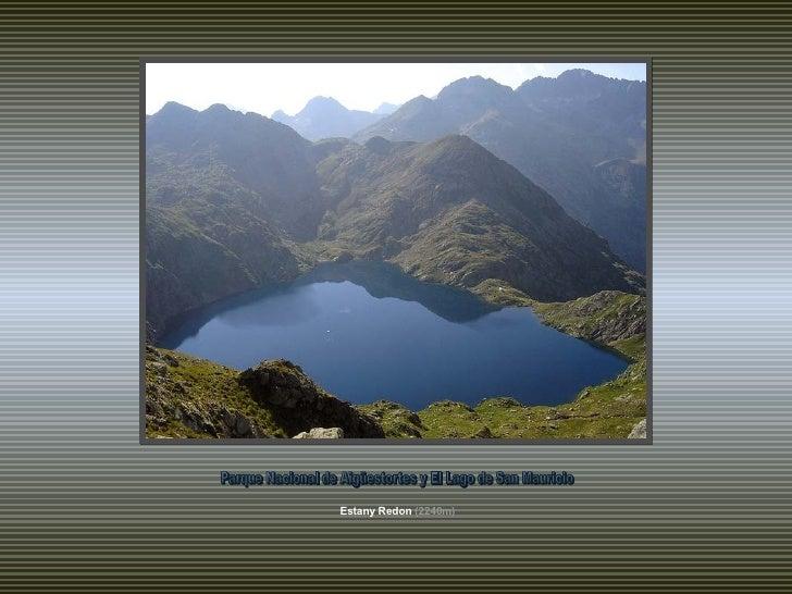 Estany Redon   (2240m) Parque Nacional de Aigüestortes y El Lago de San Mauricio