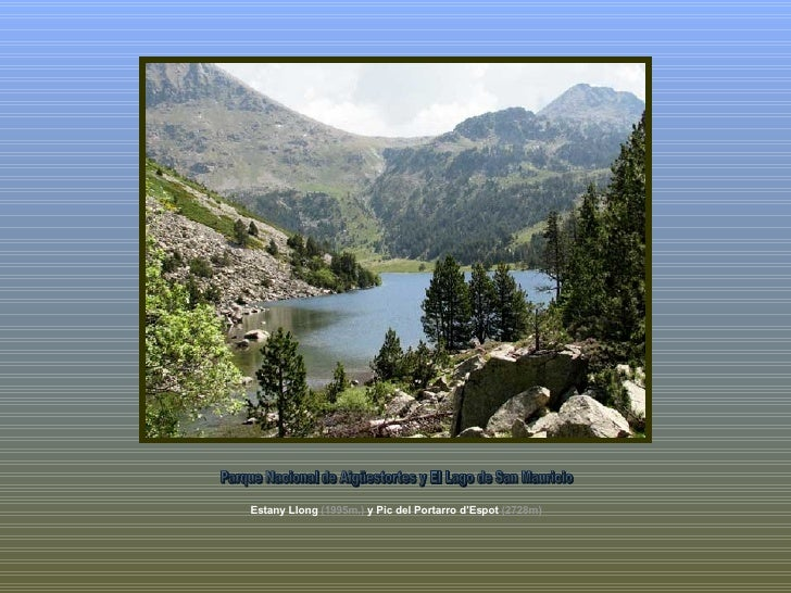 Estany Llong  (1995m.)  y  Pic del Portarro d'Espot  (2728m)   Parque Nacional de Aigüestortes y El Lago de San Mauricio