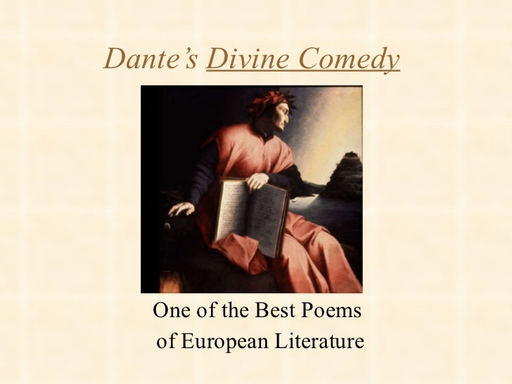 an analysis of the poem divine comedy by dante alighieri Study guide for divine comedy: purgatorio divine comedy: purgatorio study guide contains a biography of dante alighieri, literature essays, quiz questions, major themes, characters, and a full summary and analysis.