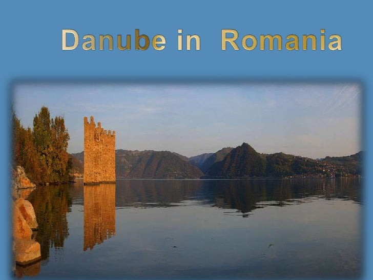 Danube in  Romania<br />