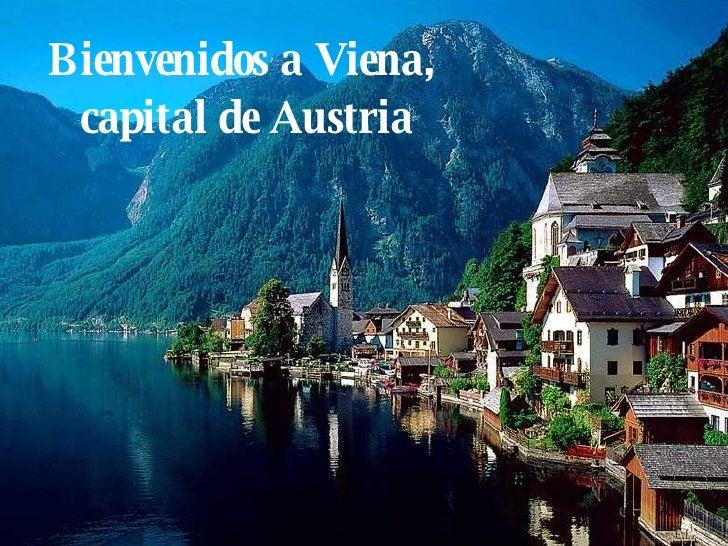 Bienvenidos a Viena,  capital de Austria
