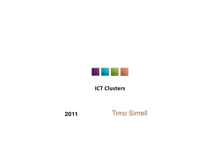 ICT Clusters2011         Timo Simell