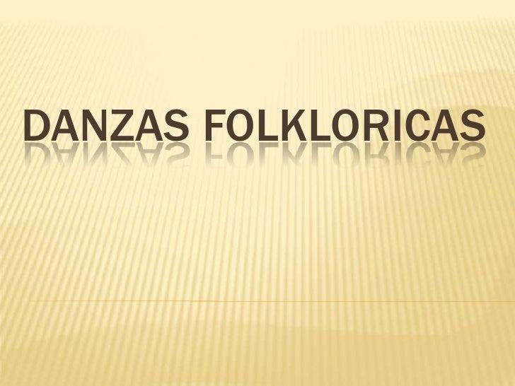 Danzas Folkloricas<br />