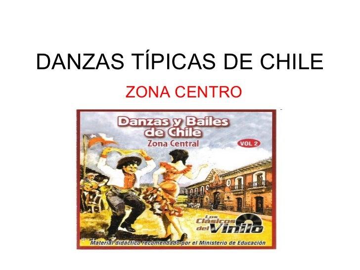DANZAS TÍPICAS DE CHILE ZONA CENTRO
