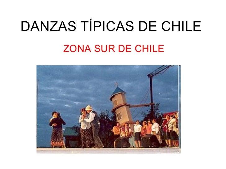 DANZAS TÍPICAS DE CHILE ZONA SUR DE CHILE