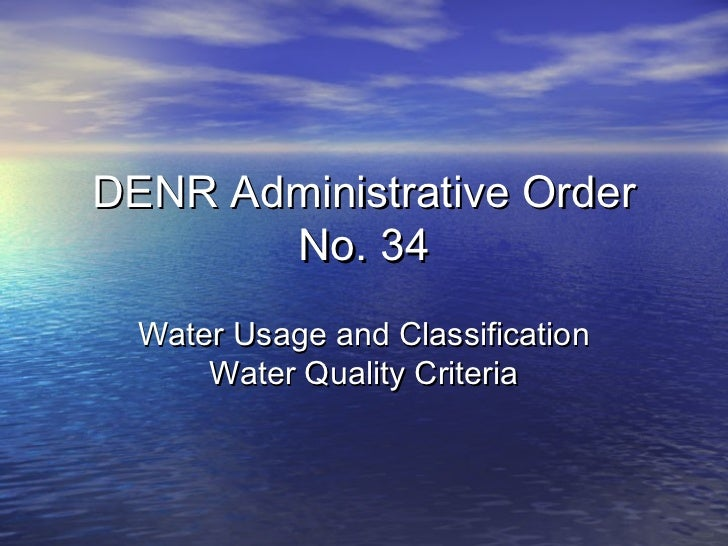 DENR Administrative Order       No. 34  Water Usage and Classification      Water Quality Criteria