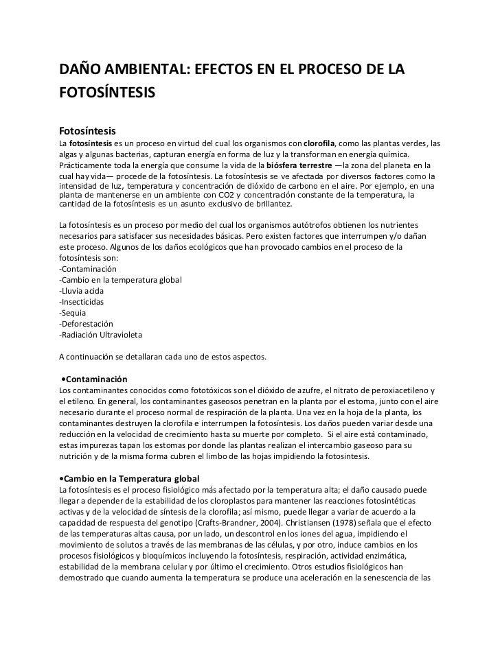 DAÑO AMBIENTAL: EFECTOS EN EL PROCESO DE LAFOTOSÍNTESISFotosíntesisLa fotosíntesis es un proceso en virtud del cual los or...