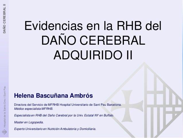 DAÑO CEREBRAL II                                                Evidencias en la RHB del                                  ...