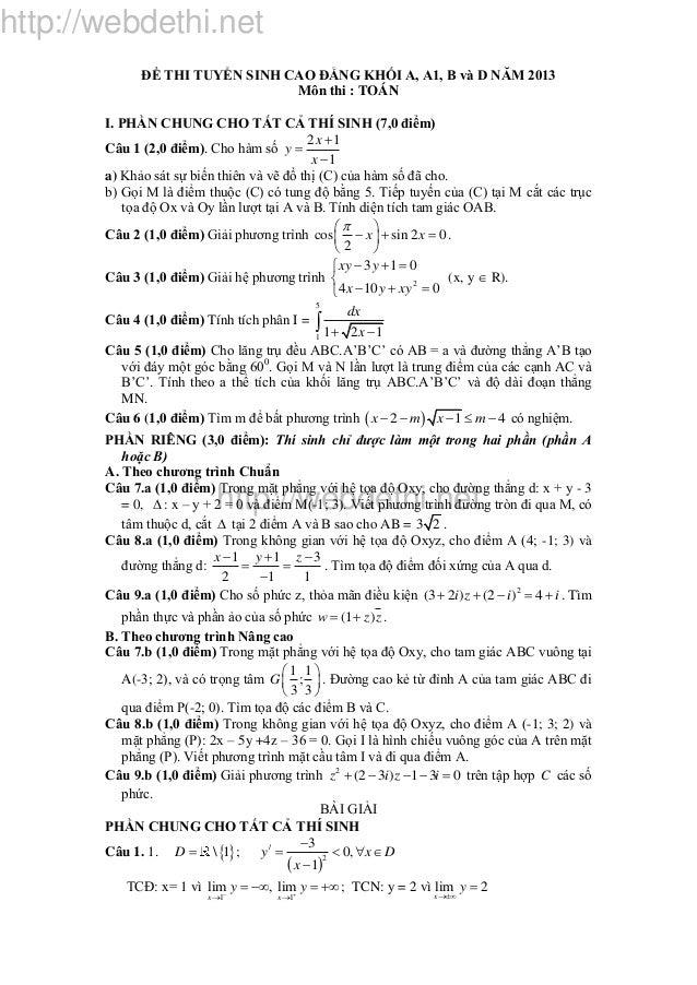 http://webdethi.net http://webdethi.net ÐỀ THI TUYỂN SINH CAO ĐẲNG KHỐI A, A1, B và D NĂM 2013 Môn thi : TOÁN I. PHẦN CHUN...