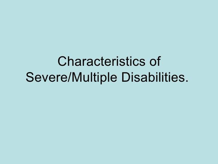Characteristics of Severe/Multiple Disabilities.
